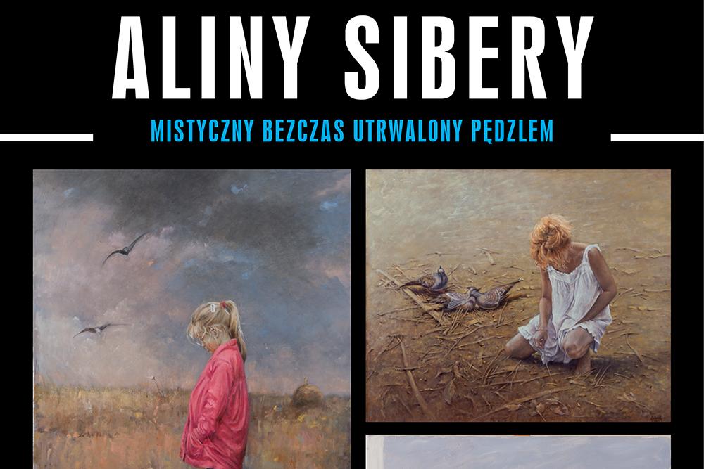 Niezwykłe prace Aliny Sibery