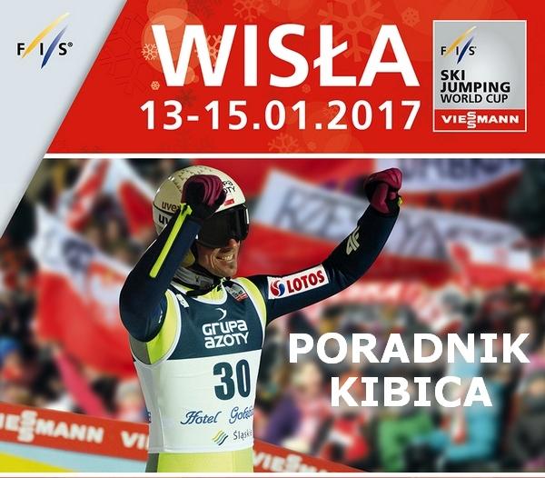 PORADNIK KIBICA Puchar Świata Wisła 2017